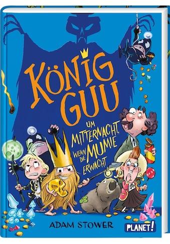 Buch »König Guu 2: Um Mitternacht, wenn die Mumie erwacht / Adam Stower, Sabine Schulte« kaufen