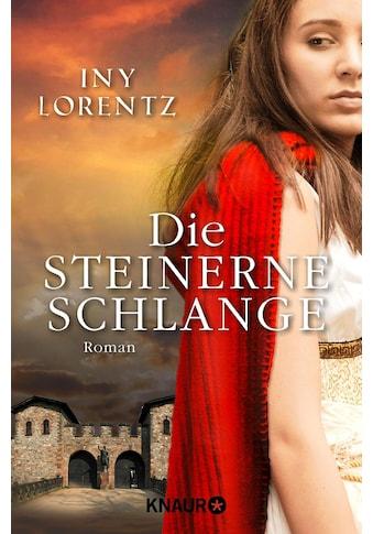 Buch »Die steinerne Schlange / Iny Lorentz« kaufen