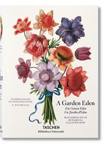 Buch »A Garden Eden. Masterpieces of Botanical Illustration / H. Walter Lack« kaufen