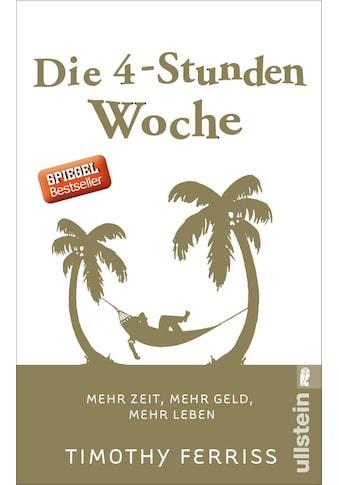 Buch »Die 4-Stunden-Woche / Christoph Bausum, Timothy Ferriss« kaufen