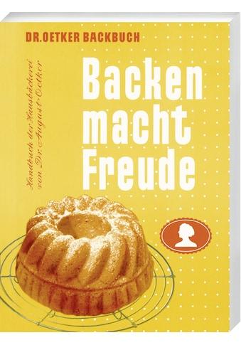Buch »Backen macht Freude - Reprint 1952 / Dr. Oetker« kaufen