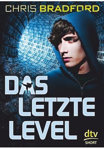 Buch »Das letzte Level / Chris Bradford, Karlheinz Dürr« kaufen