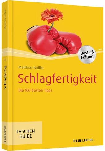 Buch »Schlagfertigkeit / Matthias Nöllke« kaufen