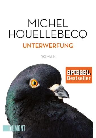 Buch »Unterwerfung / Michel Houellebecq, Norma Cassau, Bernd Wilczek« kaufen