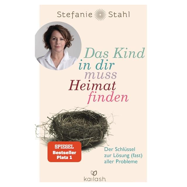 Buch Das Kind In Dir Muss Heimat Finden Stefanie Stahl Online Kaufen Otto