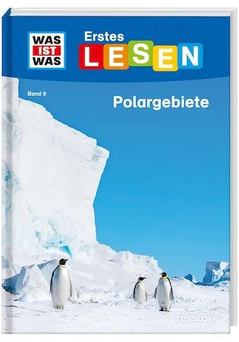 Buch »WAS IST WAS Erstes Lesen Band 9. Polargebiete / Christina Braun, Annelie... kaufen