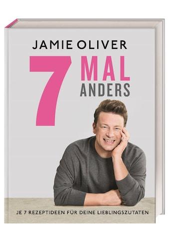 Buch »7 Mal anders / Jamie Oliver, Helmut Ertl, Regine Brams« kaufen
