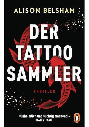 Buch »Der Tattoosammler / Alison Belsham, Kristina Lake-Zapp« kaufen