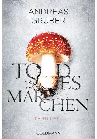 Buch »Todesmärchen / Andreas Gruber« kaufen