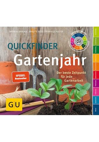 Buch »Quickfinder Gartenjahr / Andreas Barlage, Brigitte Goss, Thomas Schuster« kaufen