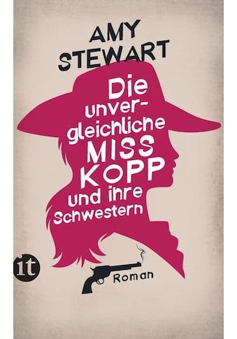 Buch »Die unvergleichliche Miss Kopp und ihre Schwestern / Amy Stewart, Sabine Hedinger« kaufen