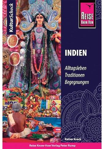 Buch »Reise Know-How KulturSchock Indien / Rainer Krack« kaufen