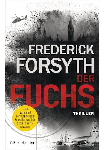 Buch »Der Fuchs / Frederick Forsyth, Rainer Schmidt« kaufen