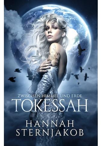 Buch »Tokessah / Hannah Sternjakob« kaufen