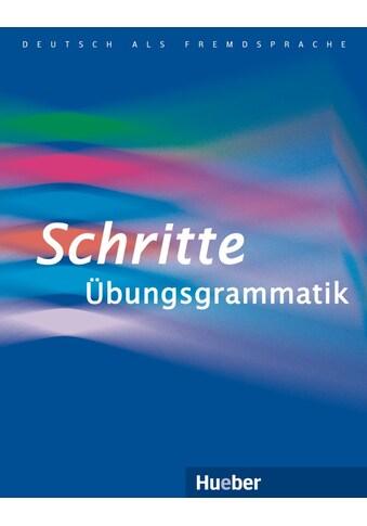 Buch »Schritte Übungsgrammatik / Barbara Gottstein-Schramm, Susanne Kalender, Franz... kaufen