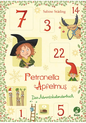 Buch »Petronella Apfelmus - Das Adventskalenderbuch / Sabine Städing, Sabine Büchner« kaufen