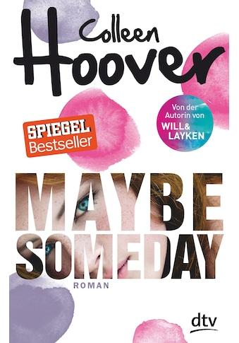 Buch »Maybe Someday / Colleen Hoover, Kattrin Stier« kaufen