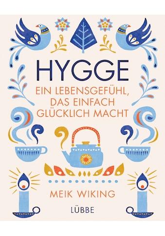 Buch »Hygge - ein Lebensgefühl, das einfach glücklich macht / Meik Wiking, Ulrike... kaufen
