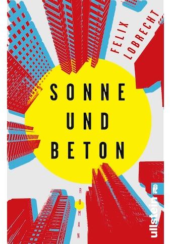 Buch »Sonne und Beton / Felix Lobrecht« kaufen