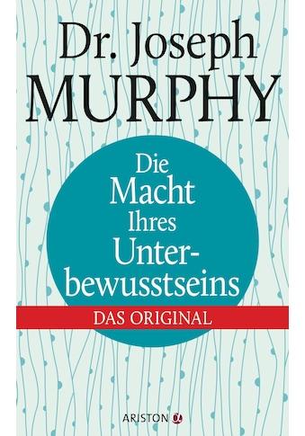Buch »Die Macht Ihres Unterbewusstseins / Joseph Murphy« kaufen