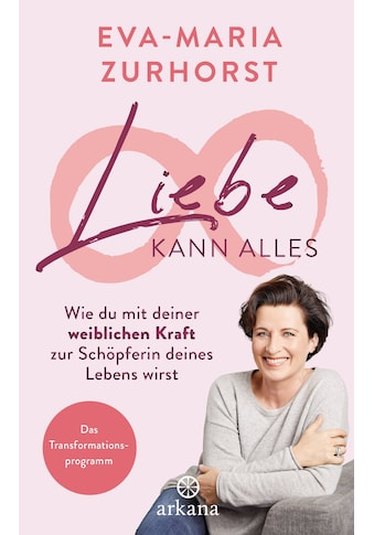 Buch »Liebe kann alles / Eva-Maria Zurhorst« kaufen