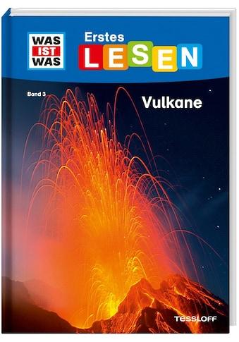 Buch »WAS IST WAS Erstes Lesen Band 3. Vulkane / Christina Braun, Marie Gerstner« kaufen