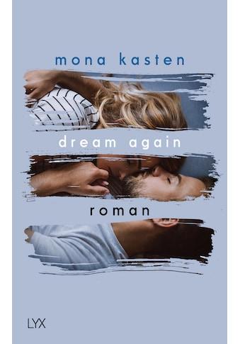 Buch »Dream Again / Mona Kasten« kaufen