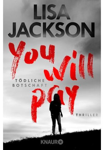 Buch »You will pay - Tödliche Botschaft / Lisa Jackson, Kristina Lake-Zapp« kaufen