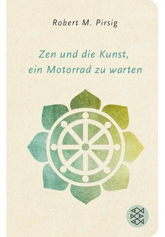 Buch »Zen und die Kunst, ein Motorrad zu warten / Robert M. Pirsig, Rudolf Hermstein« kaufen