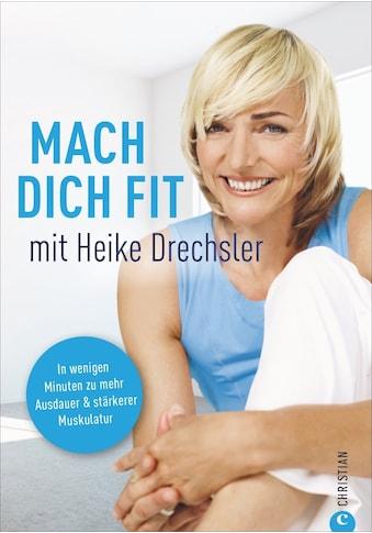 Buch »Mach dich fit mit Heike Drechsler / Heike Drechsler, André Siodla« kaufen