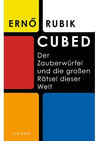 Buch »Cubed / Erno Rubik, Andreas Wirthensohn« kaufen