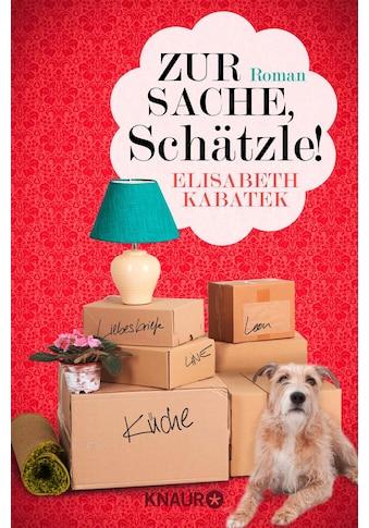 Buch Zur Sache, Schätzle! / Elisabeth Kabatek kaufen