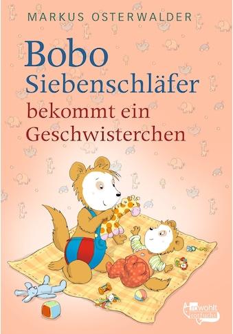 Buch »Bobo Siebenschläfer bekommt ein Geschwisterchen / Markus Osterwalder, Dorothée Böhlke« kaufen