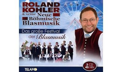 Musik-CD »Das Große Festival Der Blasmusik / Kohler,Roland & Seine Böhmische Blasmusik« kaufen
