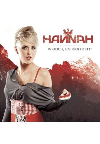 Musik-CD »Weiber,Es Isch Zeit! / Hannah« kaufen