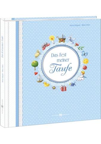Buch »Das Fest meiner Taufe / Petra Klippel, Nina Chen« kaufen
