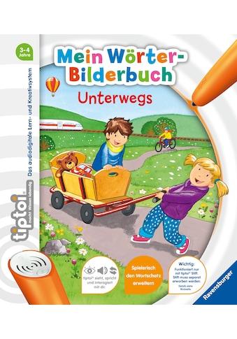 Buch »tiptoi® Mein Wörter-Bilderbuch Unterwegs / Yvonne Follert, Katja Rau« kaufen