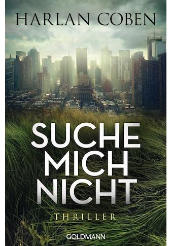 Buch »Suche mich nicht / Harlan Coben, Gunnar Kwisinski« kaufen