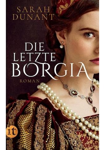 Buch Die letzte Borgia / Sarah Dunant; Peter Knecht kaufen