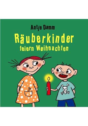Buch »Räuberkinder feiern Weihnachten / Antje Damm« kaufen