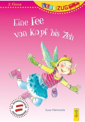 Buch »LESEZUG/2. Klasse: Eine Fee von Kopf bis Zeh / Susa Hämmerle, Dorothea Tust« kaufen