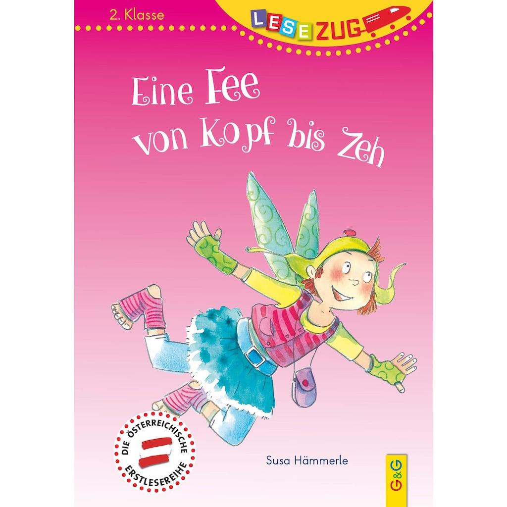Buch »LESEZUG/2. Klasse: Eine Fee von Kopf bis Zeh / Susa Hämmerle, Dorothea Tust«
