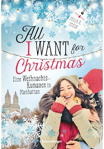 Buch »All I Want for Christmas. Eine Weihnachts-Romance in Manhattan / Julia K. Stein« kaufen