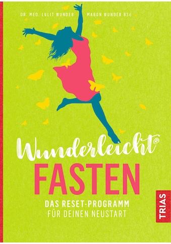 Buch »Wunderleicht Fasten / Lulit Wunder, Mabon Wunder« kaufen