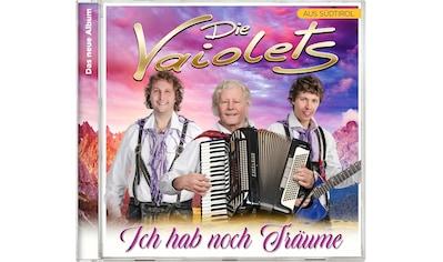 Musik-CD »Ich hab noch Träume / Vaiolets,Die« kaufen