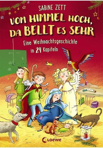 Buch »Vom Himmel hoch, da bellt es sehr - Eine Weihnachtsgeschichte in 24 Kapiteln /... kaufen