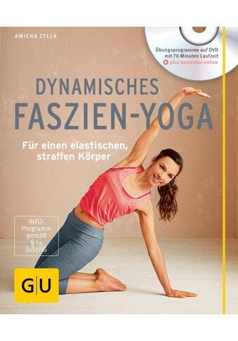 Buch »Dynamisches Faszien-Yoga (mit DVD) / Amiena Zylla« kaufen