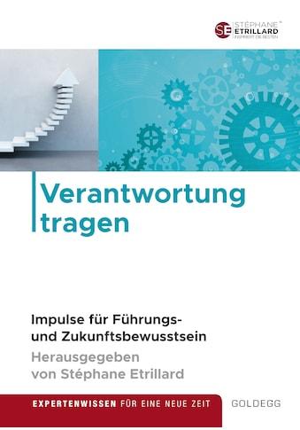 Buch »Verantwortung tragen / Stéphane Etrillard, Dana Arzani, Anke Elisabeth Ballmann,... kaufen
