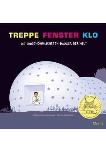 Buch »Treppe, Fenster, Klo / Aleksandra Mizielinska, Daniel Mizielinski, Dorota... kaufen
