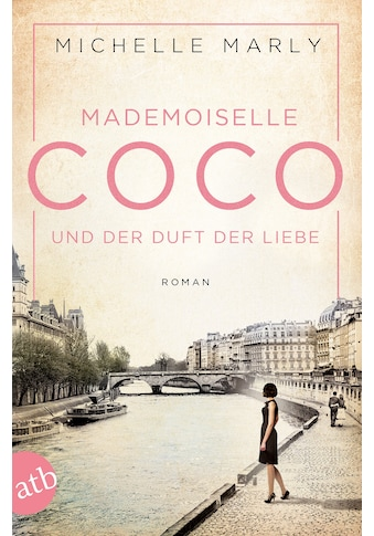 Buch »Mademoiselle Coco und der Duft der Liebe / Michelle Marly« kaufen